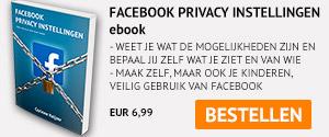 Bestel nu mijn ebook Facebook Privacy Instellingen!