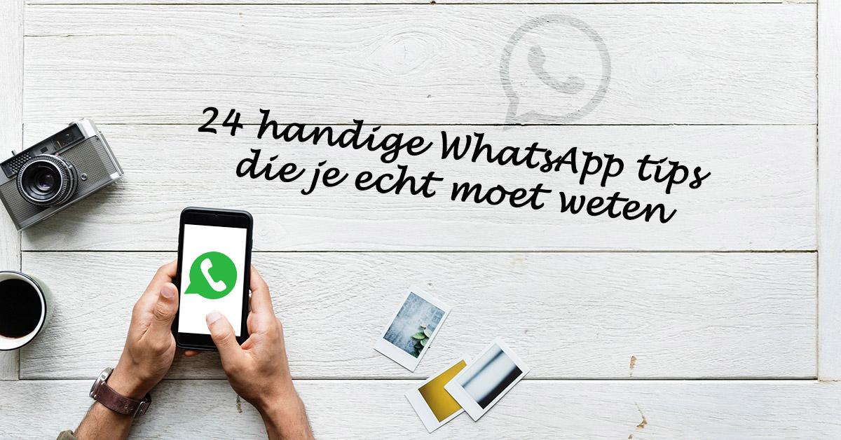 24 Handige Whatsapp Tips Die Je Echt Moet Weten Corinne Keijzer