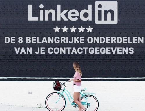 De 8 belangrijke onderdelen van je contactgegevens op LinkedIn