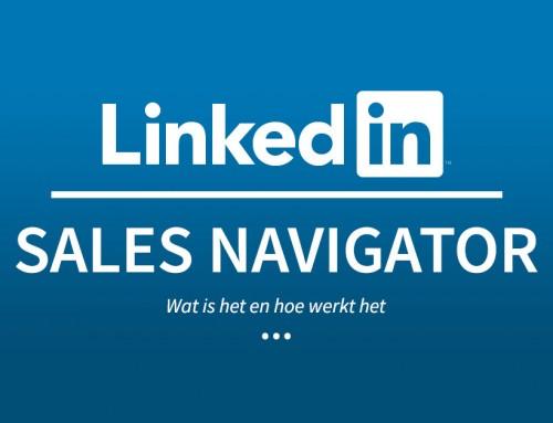 LinkedIn Sales Navigator – wat is het en hoe werkt het
