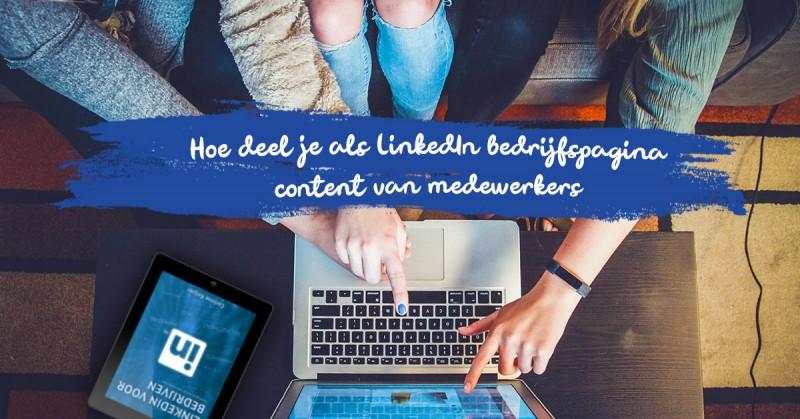 als bedrijfspagina iets delen op LinkedIn