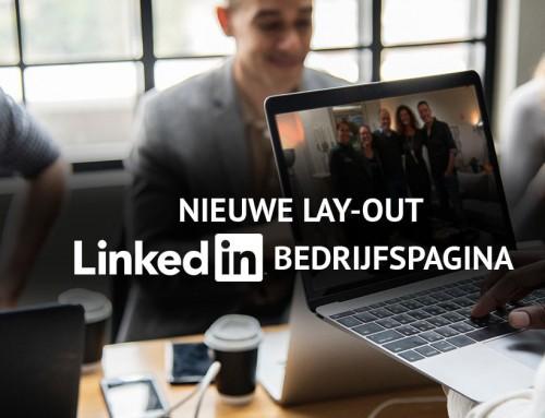 Nieuwe lay-out LinkedIn bedrijfspagina