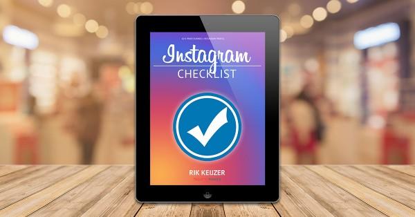 Instagram Checklist - Rik Keijzer - Digital Moves