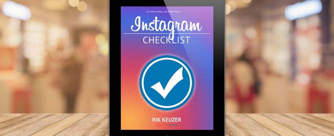 Instagram Checklist - Rik Keijzer - Digital Moves
