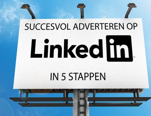 Succesvol adverteren op LinkedIn in 5 stappen
