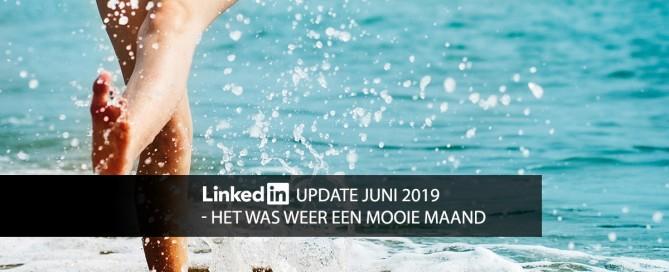 nieuw op linkedin juni 2019