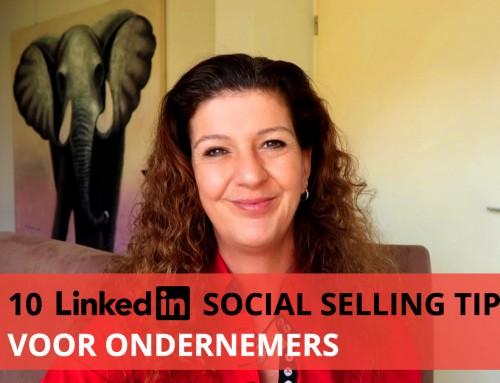 10 LinkedIn social selling tips voor ondernemers