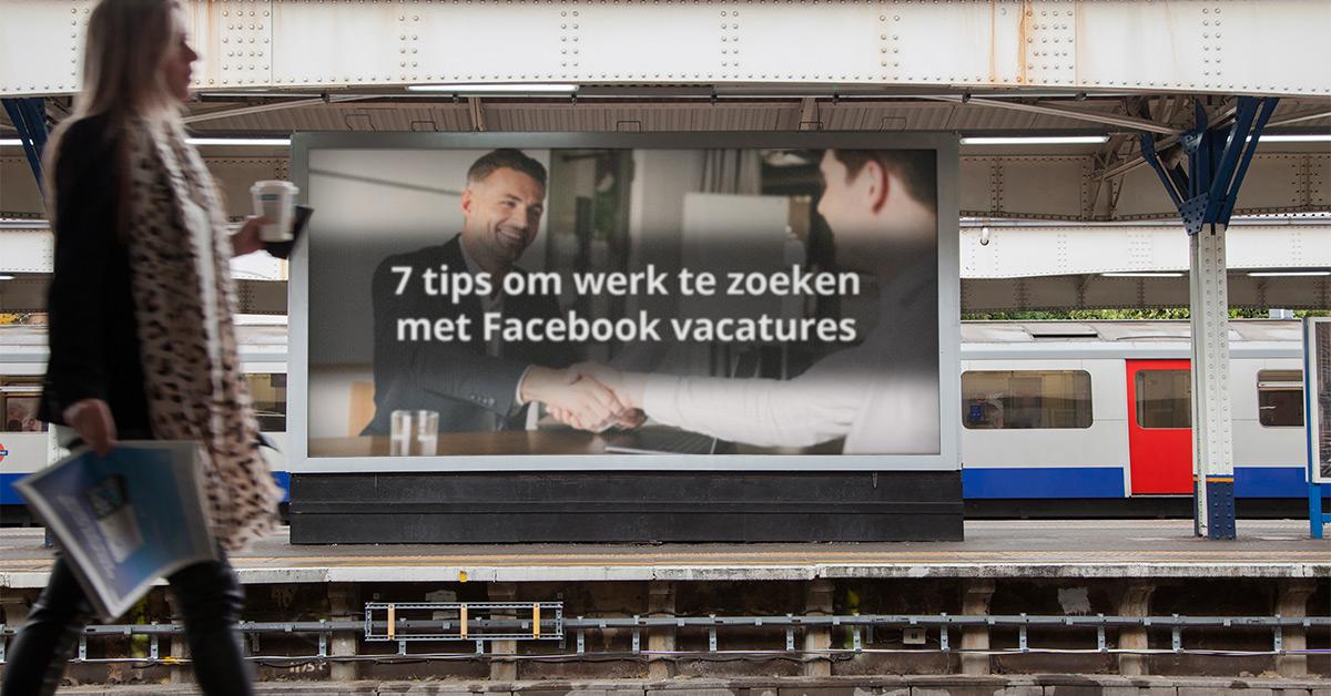 7 tips om werk te zoeken met Facebook vacatures