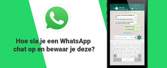 Hoe sla je een WhatsApp chat op en bewaar je deze?