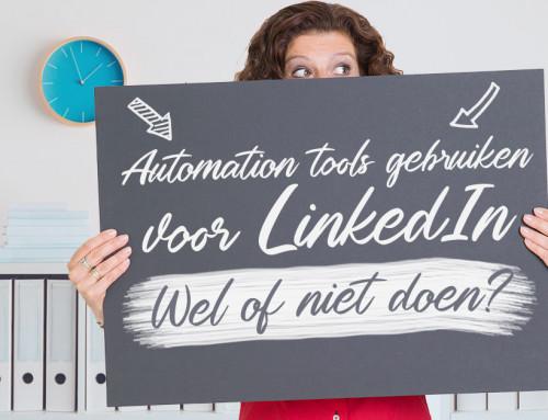 Automation tools gebruiken voor LinkedIn – wel of niet doen