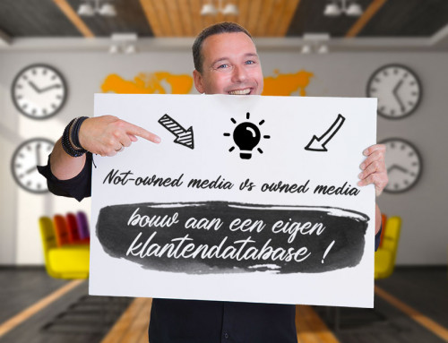 Not-owned media vs owned media – bouw aan een eigen klantendatabase