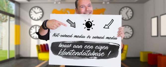 Not-owned media vs owned media - bouw aan een eigen klantendatabase