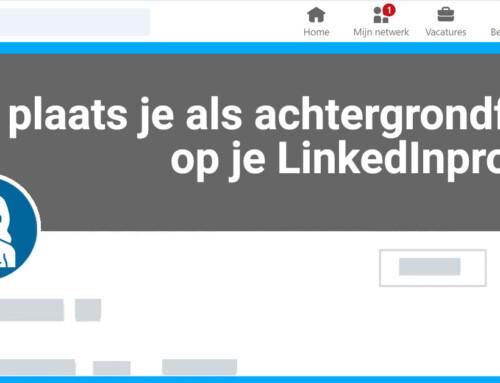 Wat plaats je als achtergrondfoto op je LinkedInprofiel