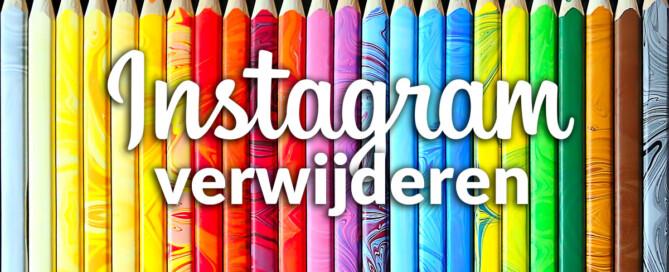 Hoe kun je je Instagram account makkelijk verwijderen