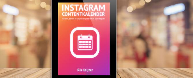 Handige Instagram Contentkalender - Download hier gratis